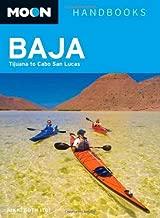 Moon Baja: Tijuana to Cabo San Lucas (Moon Handbooks)