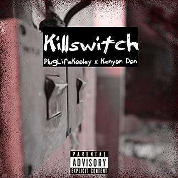 KillSwitch (feat. PlugLife Kooley)