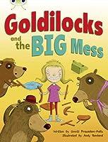 Bug Club Guided Fiction Year 2 Orange A Goldilocks and The Big Mess