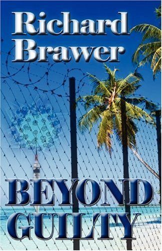 Book: Beyond Guilty by Richard Brawer