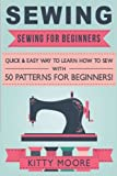 Sewing (5th Edition): Sewing For Beginners - Quick & Easy Way To Learn