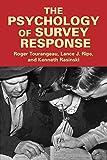 The Psychology of Survey Response Paperback