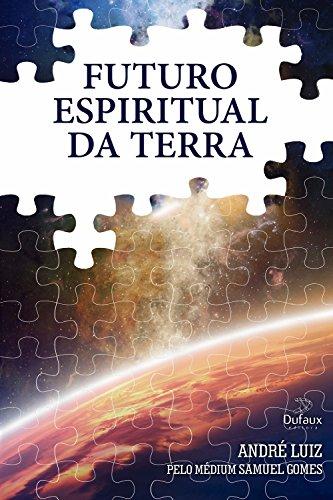 Futuro espiritual da Terra (Trilogia regeneração)