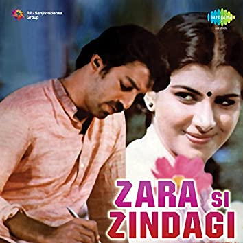 Zara Si Zindagi (Original Motion Picture Soundtrack)
