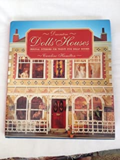 Decorative Dolls' Houses: Original Interiors for Twenty Five Dolls' Houses