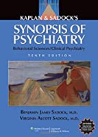Kaplan & Sadock's Synopsis of Psychiatry: Behavioral Sciences/Clinical Psychiatry, North American Edition