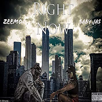 Right now (feat. BabyJas)