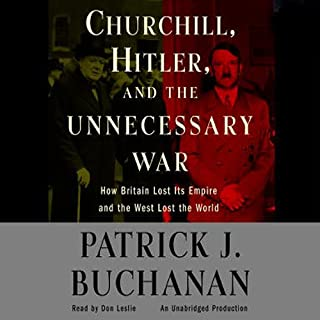 Churchill, Hitler, and 'The Unnecessary War' audiobook cover art
