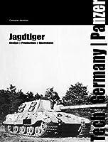 Jagdtiger: Technology, Units and Operations (Tech/Germany)