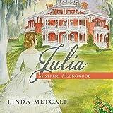 Julia: Mistress of Longwood -  SunWest Entertainment