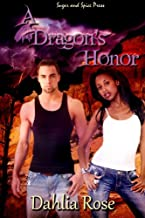 A Dragon's Honor (The Paladin Dragons Book 4)