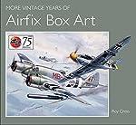 More Vintage Years of Airfix Box Art de Roy Cross