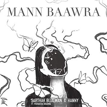 Mann Baawra (feat. Vishakha Sharma)