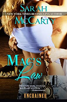 MAC'S LAW (UNCHAINED Book 1) by [Sarah McCarty]