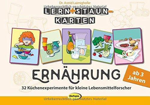 Lern+Staun-Karten: Ernährung: 32 Küchenexperimente für kleine Lebensmittelforscher