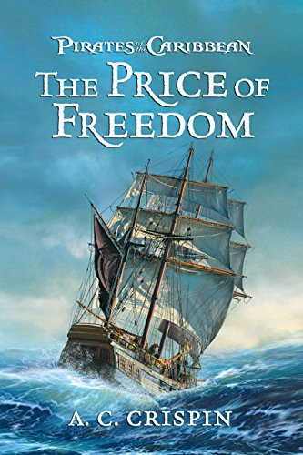 Pirates of the Caribbean: The Price of Freedom (English Edition)
