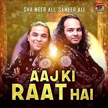 Aaj Ki Raat Hai - Single