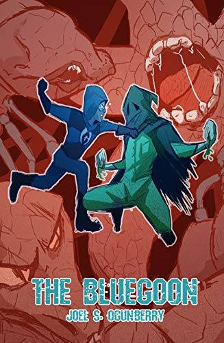 Book: The Blue Goon - A Epic Superhero Story by Joel S. Williams