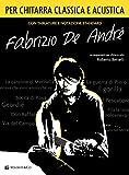 Fabrizio De André per chitarra classica/acustica....