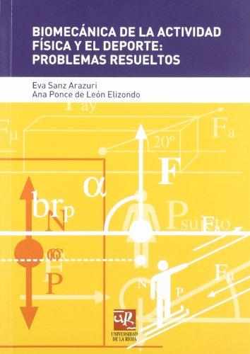 Biomecánica de la actividad física y el deporte: Problemas resueltos (Material Didáctico. Magisterio)
