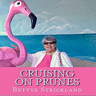Cruising on Prunes audiobook cover art