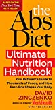 The Abs Diet Ultimate Nutrition Handbook: Your Reference Guide to...