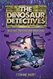 The Dinosaur Detectives in Dracula, Dragons and Dinosaurs (The Dinosaur Detectives, 6)
