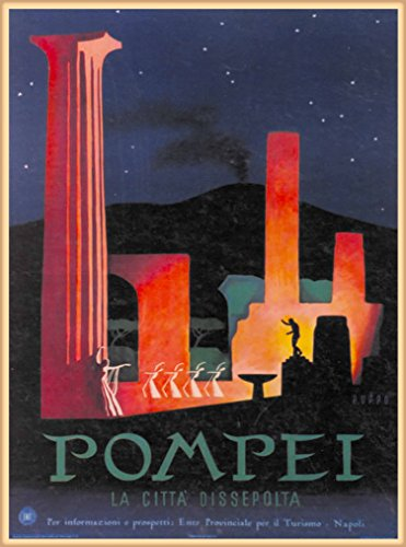 A SLICE IN TIME Pompei Pompeii La Citta Dissepoita Italy Vintage Travel Home Collectible Wall Decor Advertisement Art Poster Print. 10 x 13.5 inches.