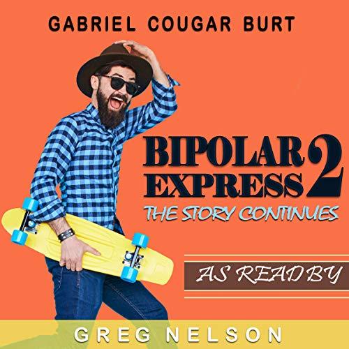 Bipolar Express 2 audiobook cover art