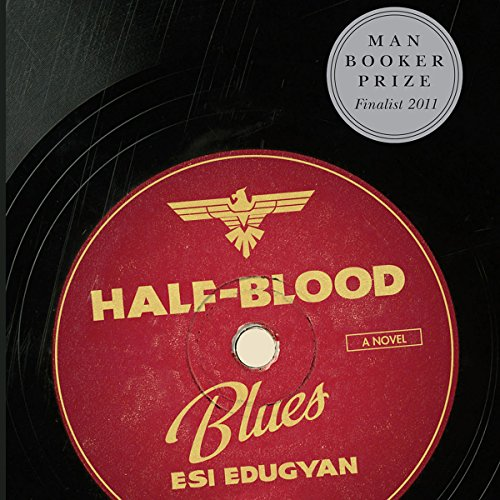 Half-Blood Blues audiobook cover art