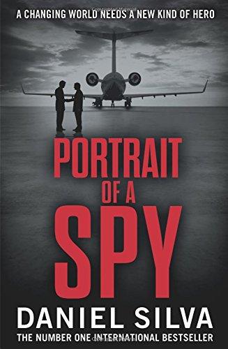 Portrait of a Spy. Daniel Silva (Gabriel Allon 11)