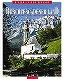 Berchtesgadener Land (Reisen in Deutschland) - Heinrich Bauregger