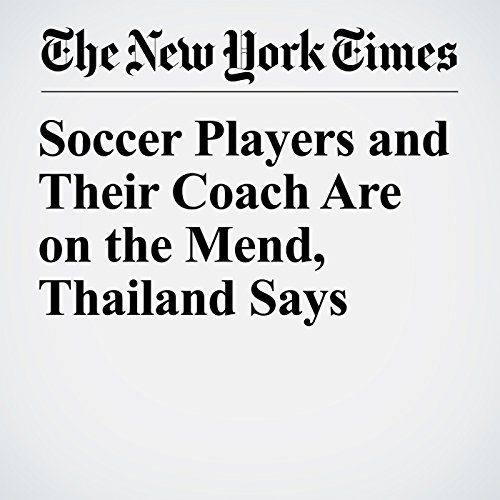 Soccer Players and Their Coach Are on the Mend, Thailand Says copertina