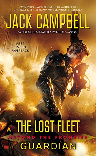 Guardian: 03 (The Lost Fleet: Beyond the Frontier)