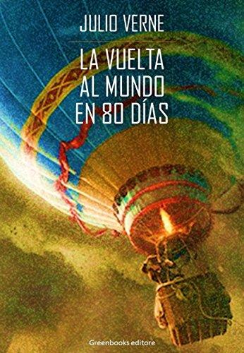 La vuelta al mundo en 80 días eBook: Jules Verne: Amazon.es ...