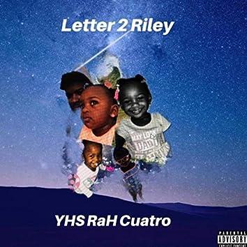 Letter 2 Riley