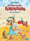 Der kleine Drache Kokosnuss bei den Römern (Die Abenteuer des kleinen Drachen Kokosnuss, Band 27)