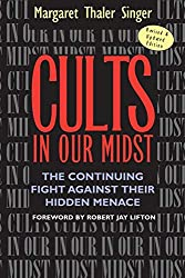 Cults in Our Midst, by Margaret Taler Singer