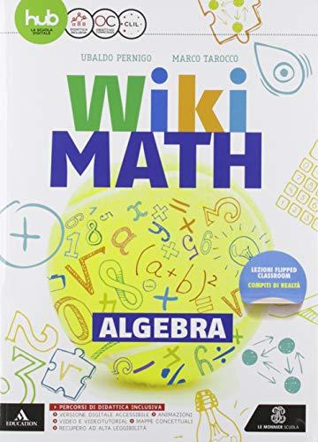 Wiki math. Aritmetica-Geometria. Per la Scuola media. Con e-book. Con 2 espansioni online (Vol. 3)