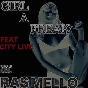 Girl a Freak (feat. City Live)