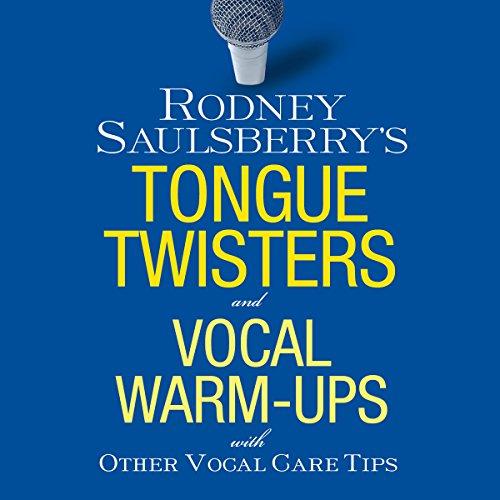 Couverture de Rodney Saulsberry's Tongue Twisters and Vocal Warm-Ups