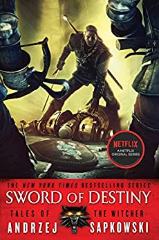 Sword of Destiny by [Andrzej Sapkowski, David A French]