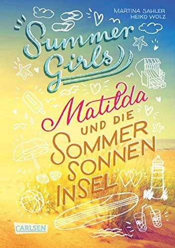 Summer Girls 1: Matilda und die Sommersonneninsel (1)