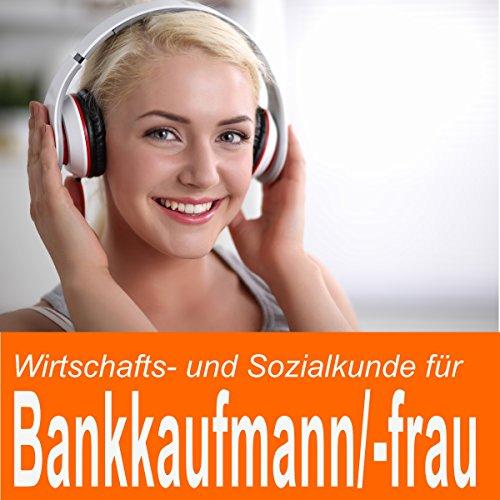 Wirtschafts- und Sozialkunde für Bankkaufmann / Bankkauffrau Titelbild