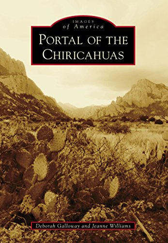 Portal of the Chiricahuas (Images of America) (English Edition)