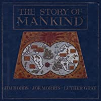 Story of Mankind With Joe Morris Luther Gray