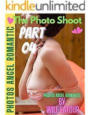 The Photo Shoot part 04 | Photos Angel Romantic: Will Latour (English Edition)