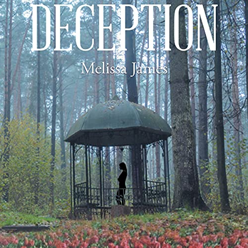 Deception Audiobook By Melissa James cover art