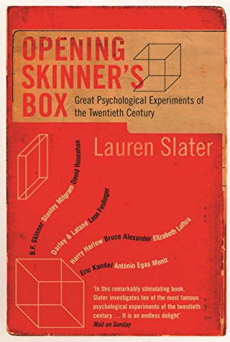 Opening Skinner's Box: Great Psychological Experiments of the Twentieth Century (English Edition)