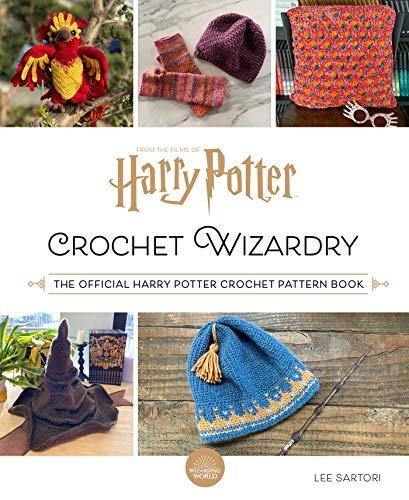 Harry Potter: Crochet Wizardry: The Official Harry Potter Crochet Pattern Book (English Edition)